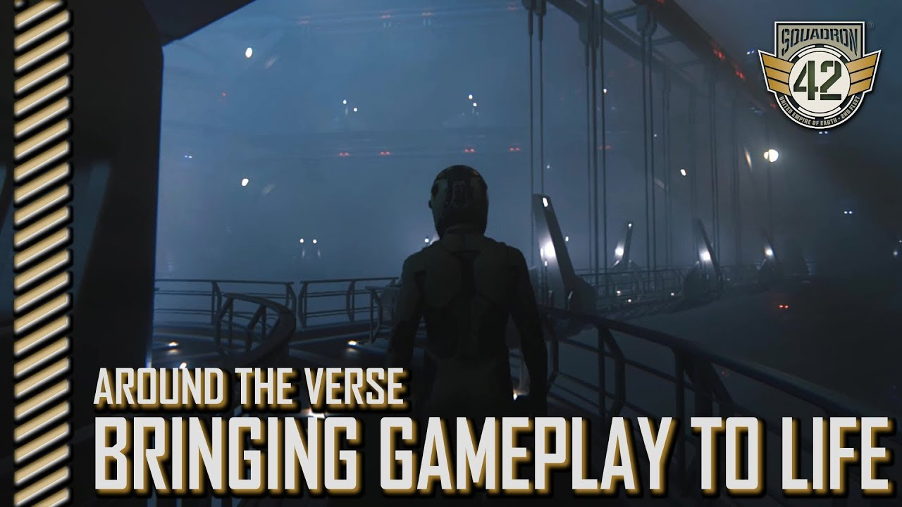 Squadron 42: Around the Verse - Bringing Gameplay to Life