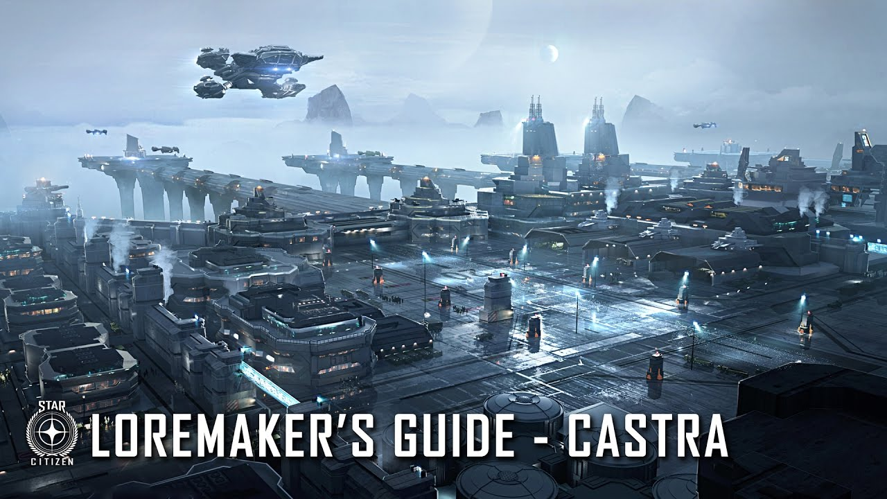 Star Citizen: Loremaker's Guide to the Galaxy - Castra System