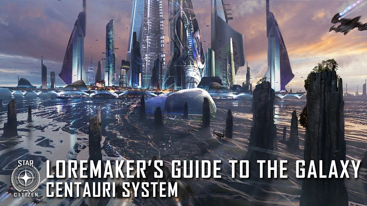Star Citizen: Loremaker's Guide to the Galaxy - Centauri System
