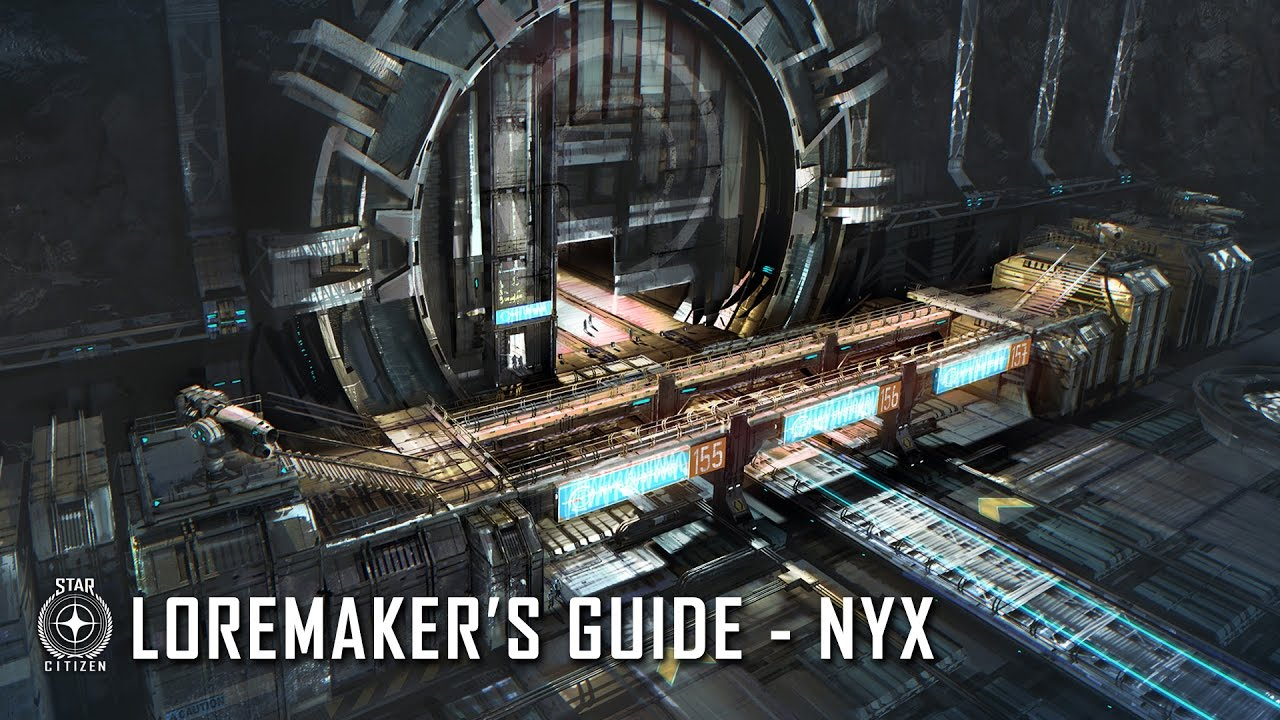 Star Citizen: Loremaker's Guide to the Galaxy - Nyx System