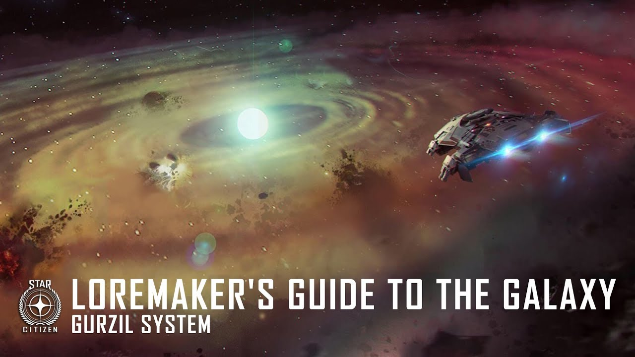 Star Citizen: Loremaker's Guide to the Galaxy - Gurzil System