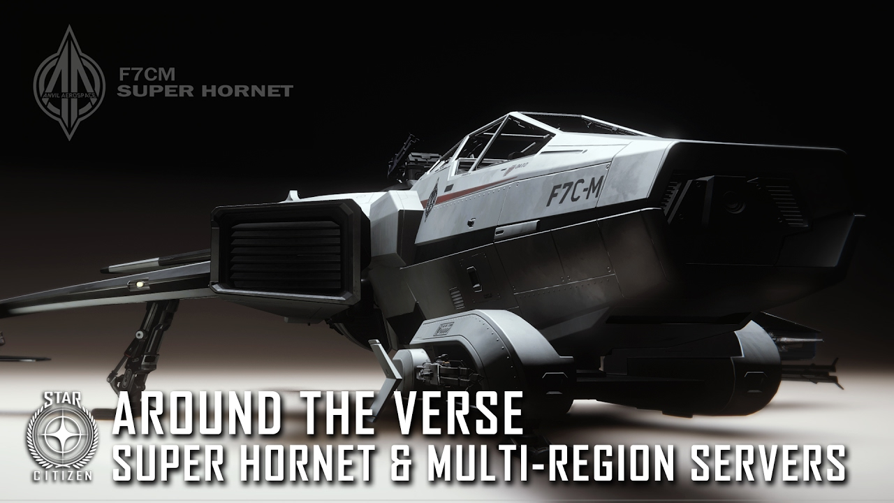 Star Citizen: Around the Verse - Super Hornet & Multi-Region Servers