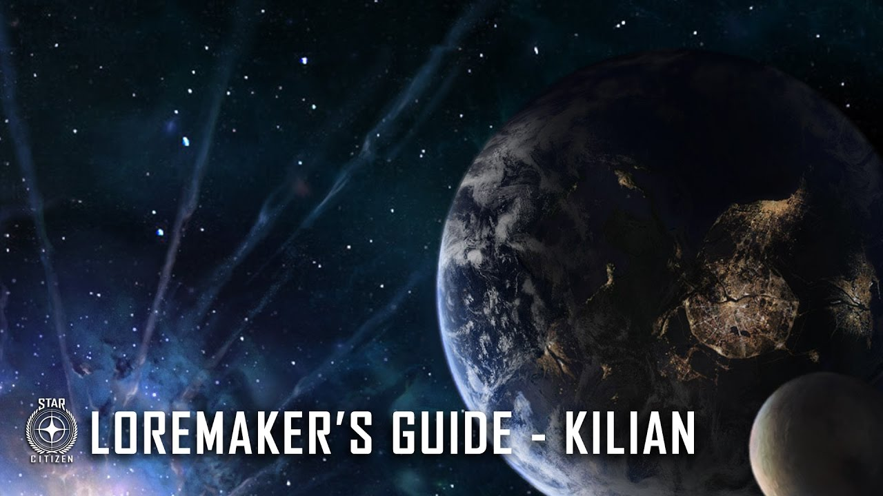 Star Citizen: Loremaker's Guide to the Galaxy - Kilian System