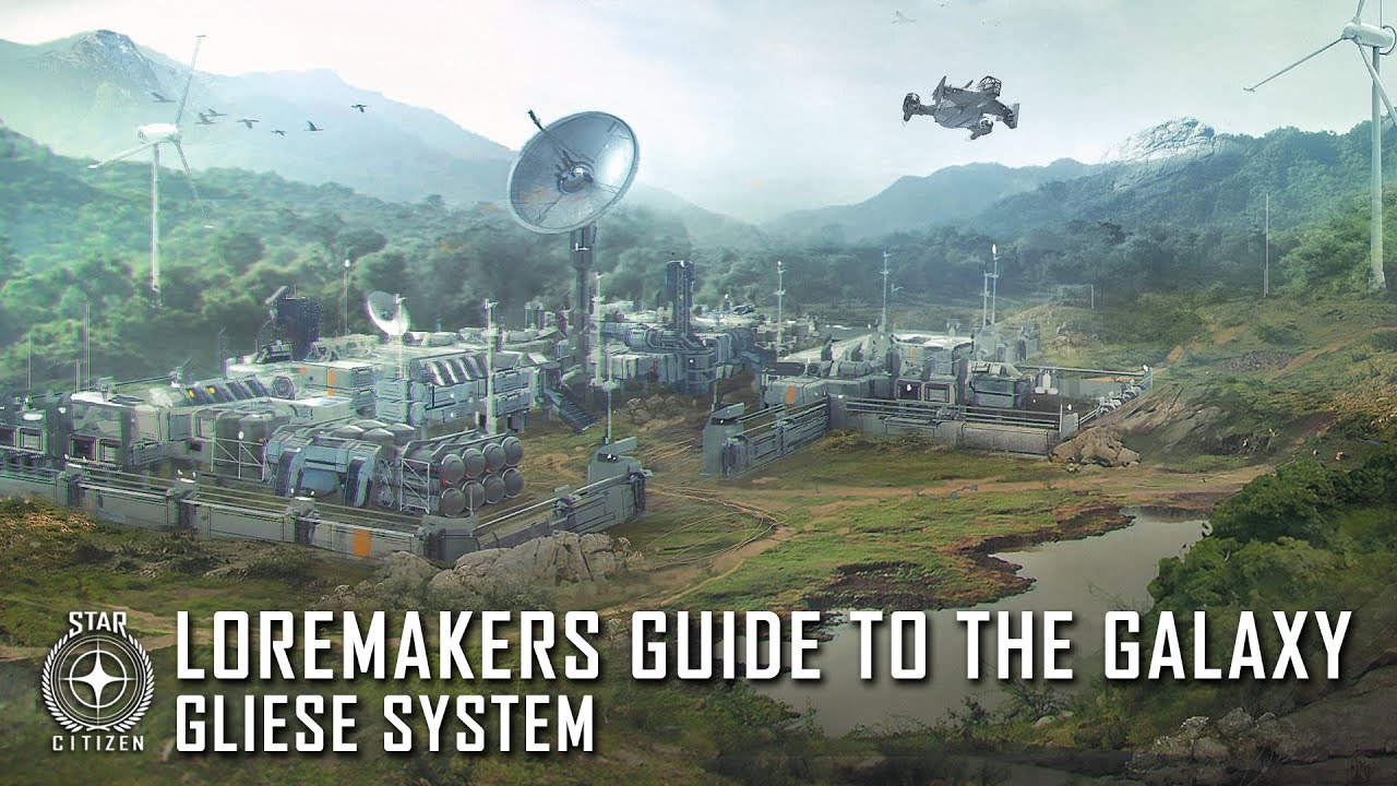 Star Citizen: Loremaker's Guide to the Galaxy - Gliese System