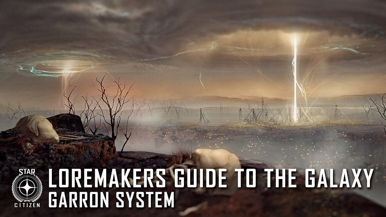 Star Citizen: Loremaker's Guide to the Galaxy - Garron System