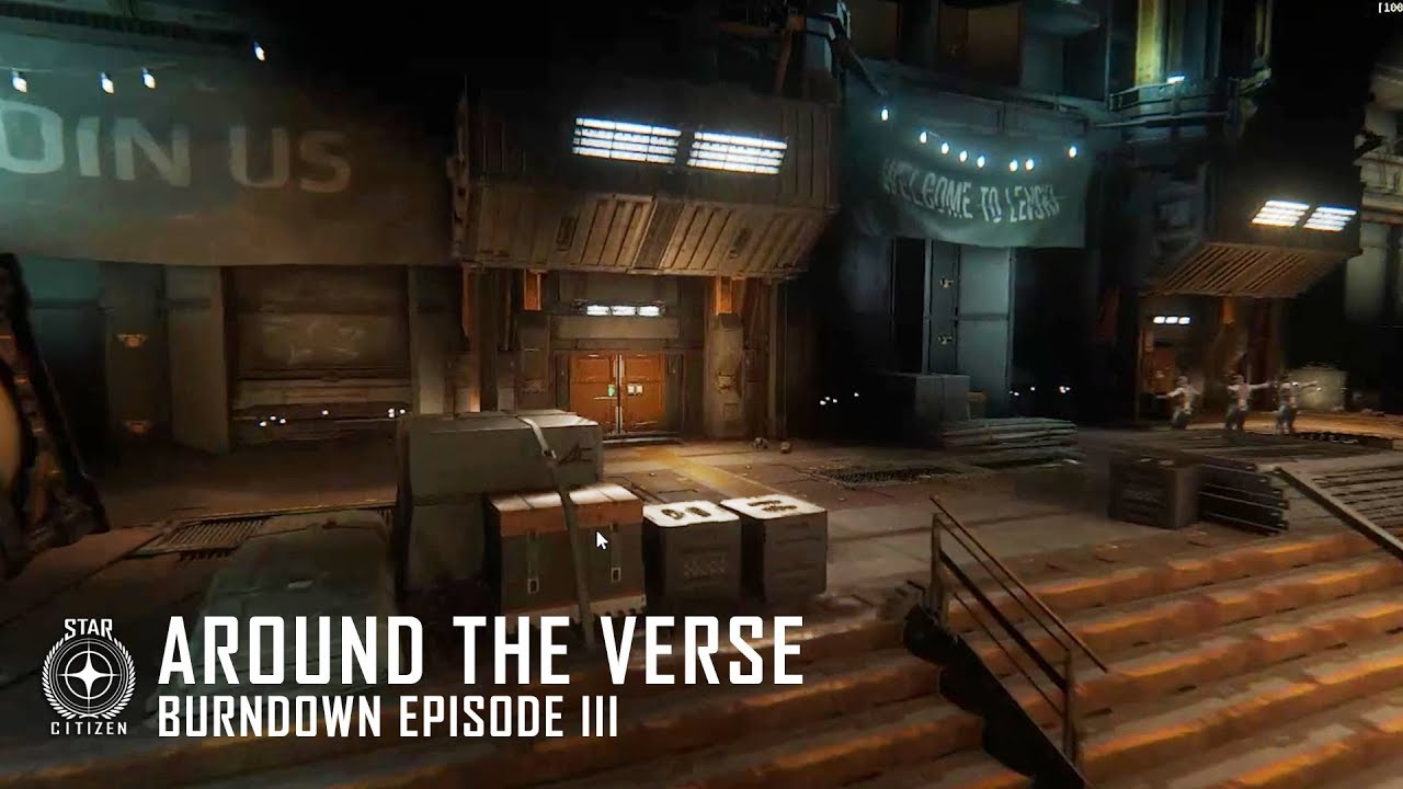 Star Citizen: Around the Verse - Burndown Episode III