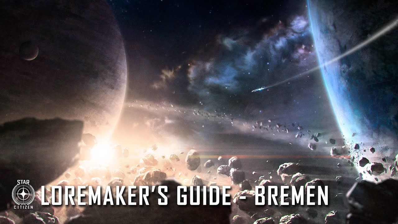 Star Citizen: Loremaker's Guide to the Galaxy - Bremen System