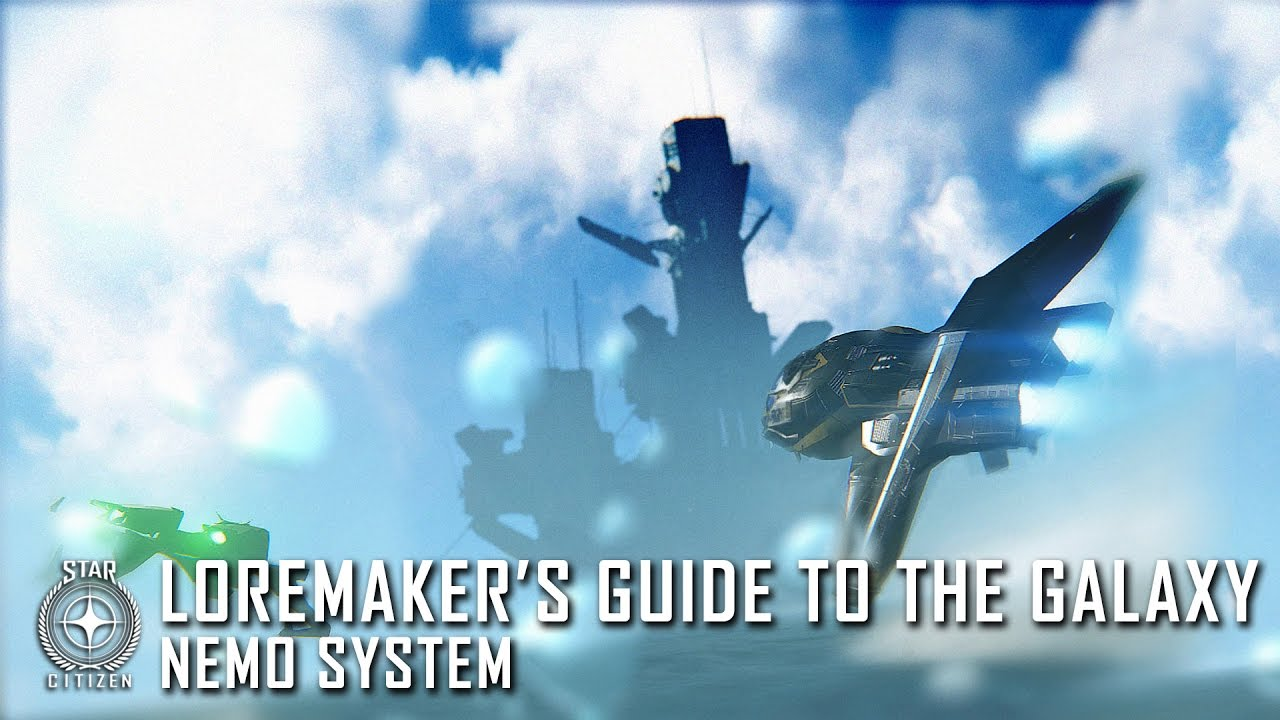 Star Citizen: Loremaker's Guide to the Galaxy - Nemo System