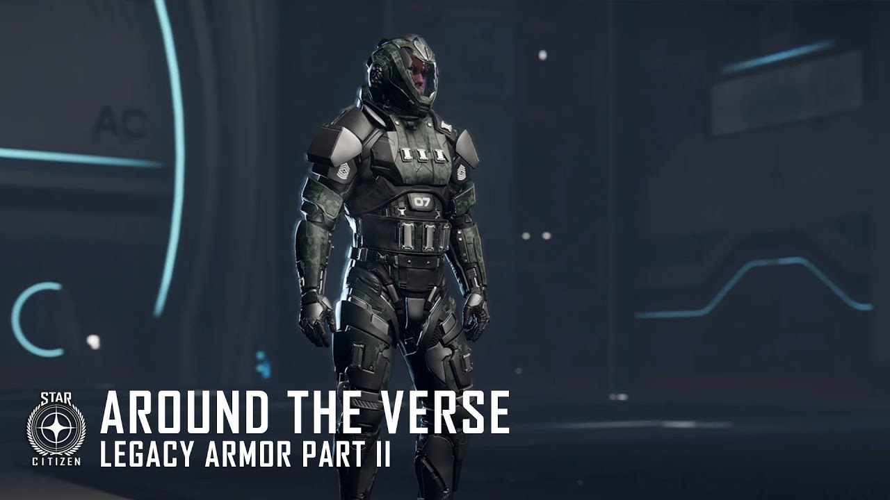 Star Citizen: Around the Verse - Legacy Armor Update (Part 2)