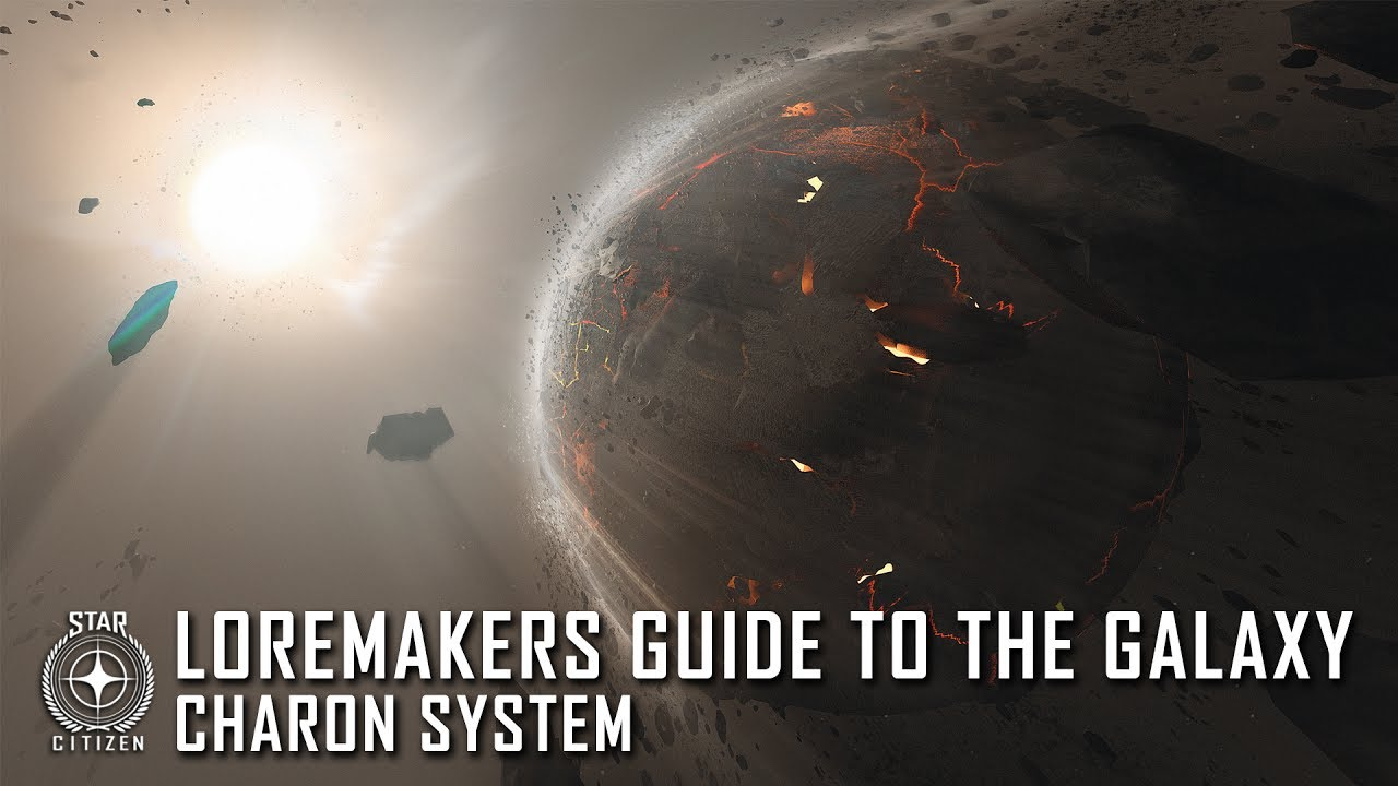 Star Citizen: Loremaker's Guide to the Galaxy - Charon System
