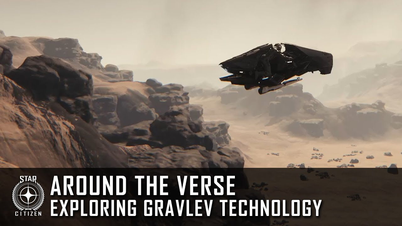 Star Citizen: Around the Verse - Exploring Gravlev Technology