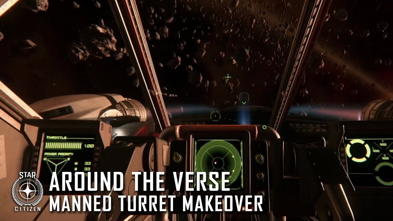 Star Citizen: Around the Verse - Manned Turret Makeover