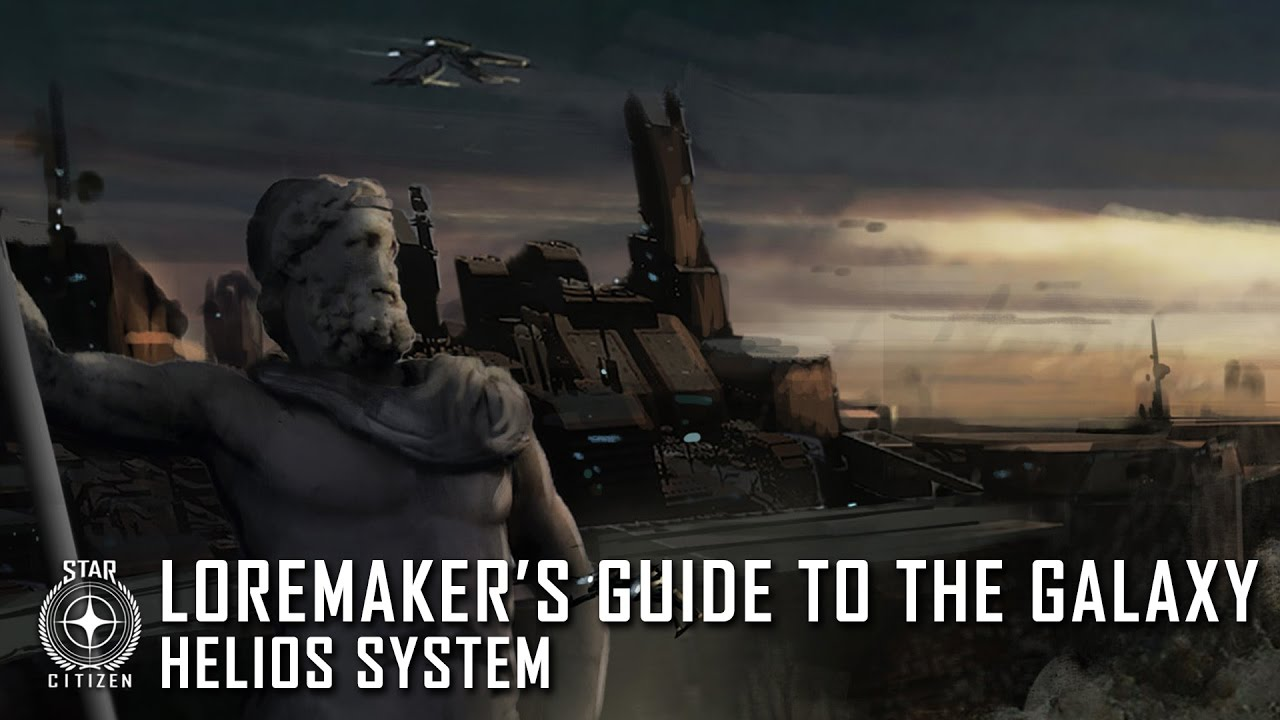 Star Citizen: Loremaker's Guide to the Galaxy - Helios System