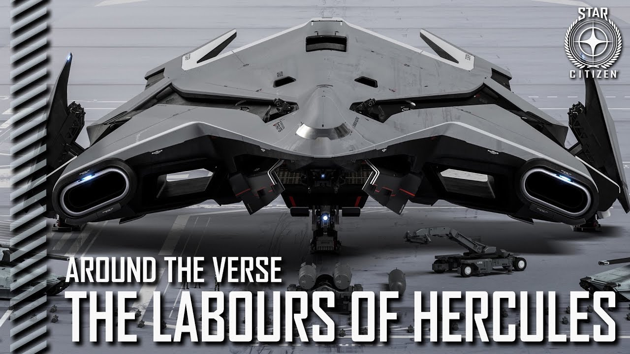 Star Citizen: Around the Verse - The Labours of Hercules