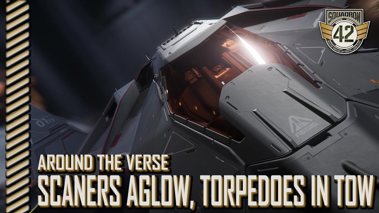 Squadron 42: Around the Verse - Scanners Aglow, Torpedoes in Tow