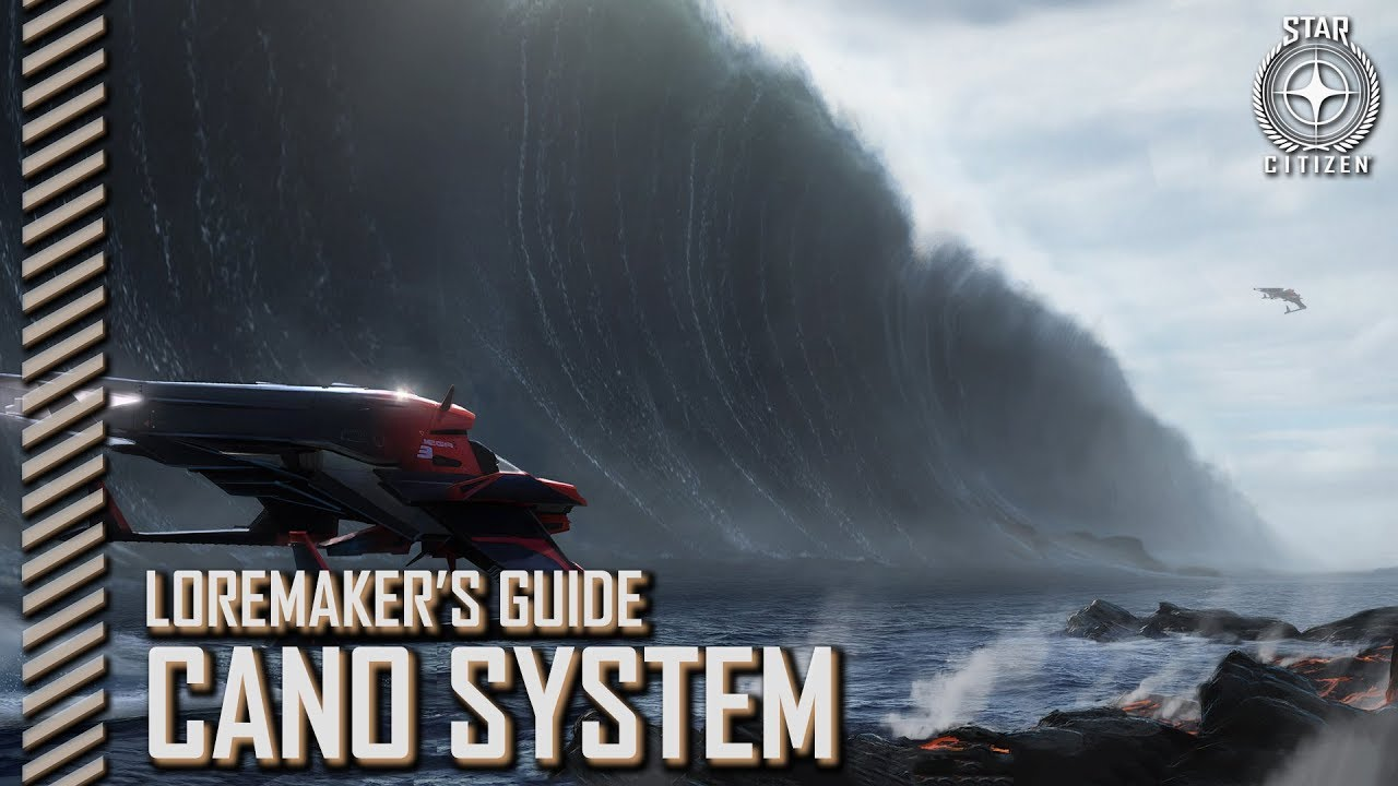 Star Citizen: Loremaker's Guide to the Galaxy - Cano System