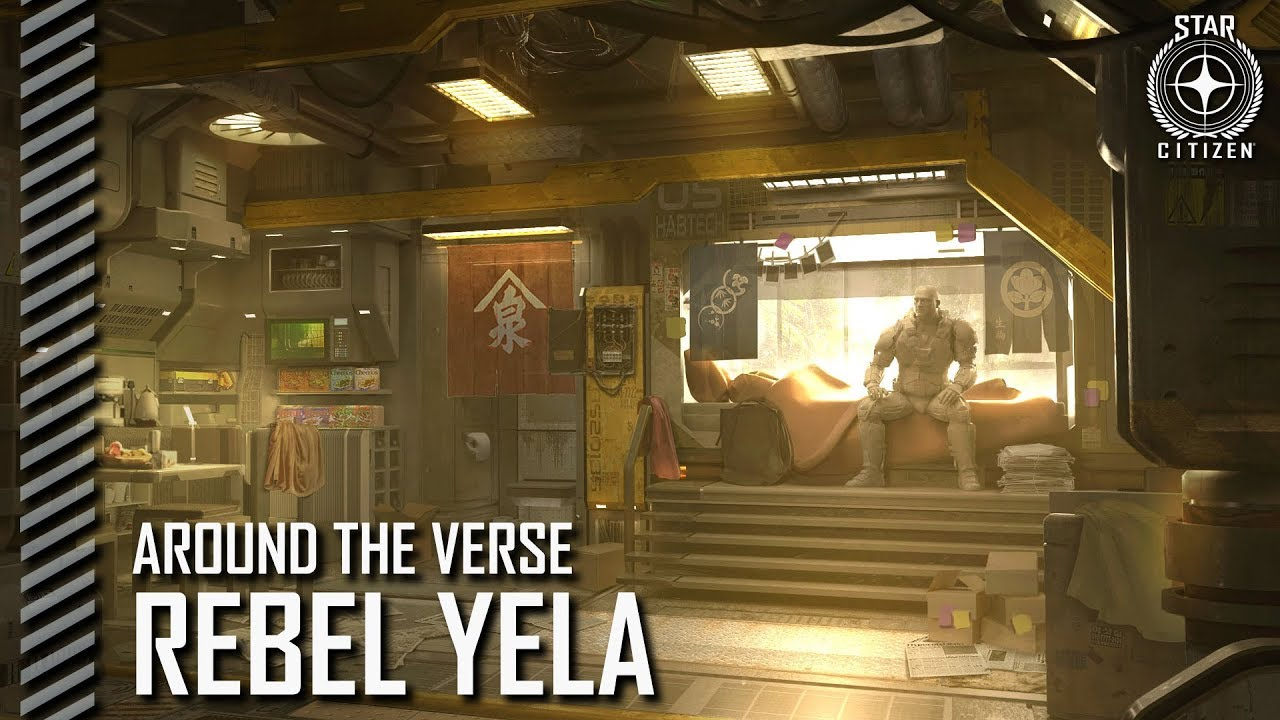 Star Citizen: Around the Verse - Rebel Yela