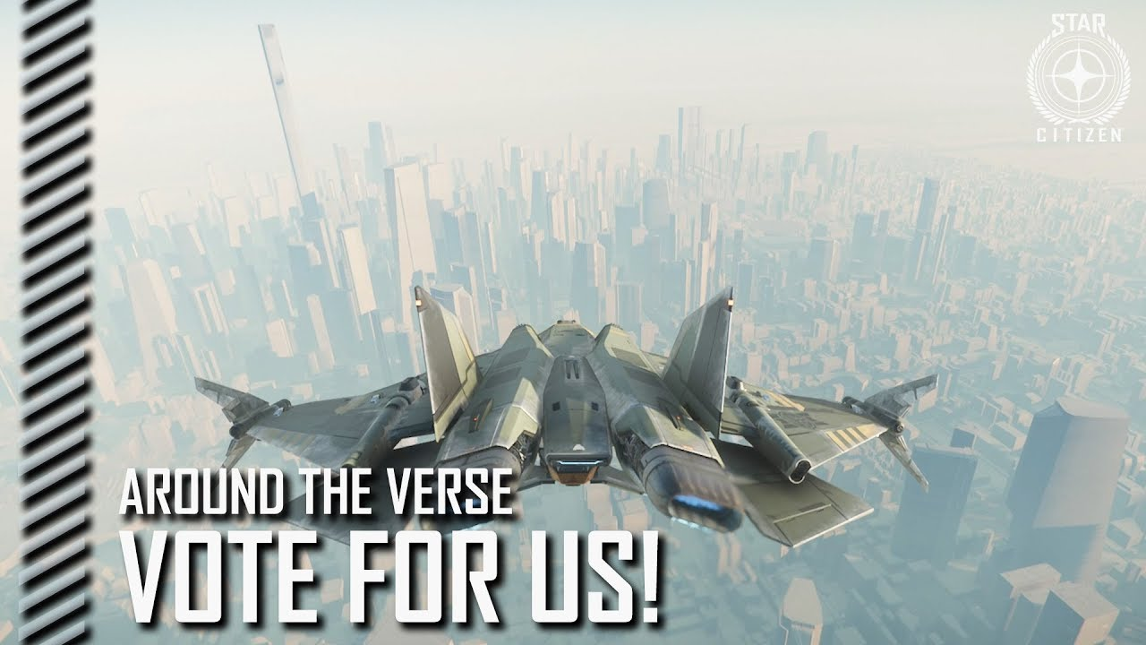 Star Citizen: Around the Verse - Vote For Us!