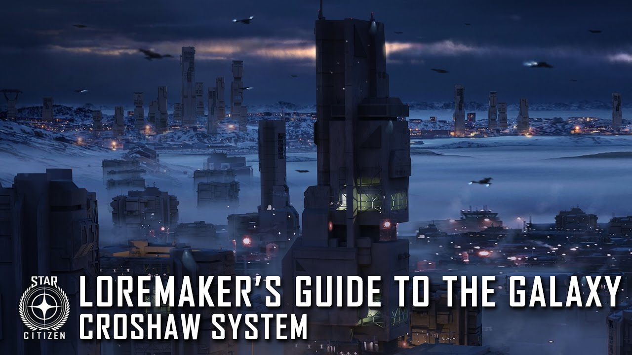 Star Citizen: Loremaker's Guide to the Galaxy - Croshaw System