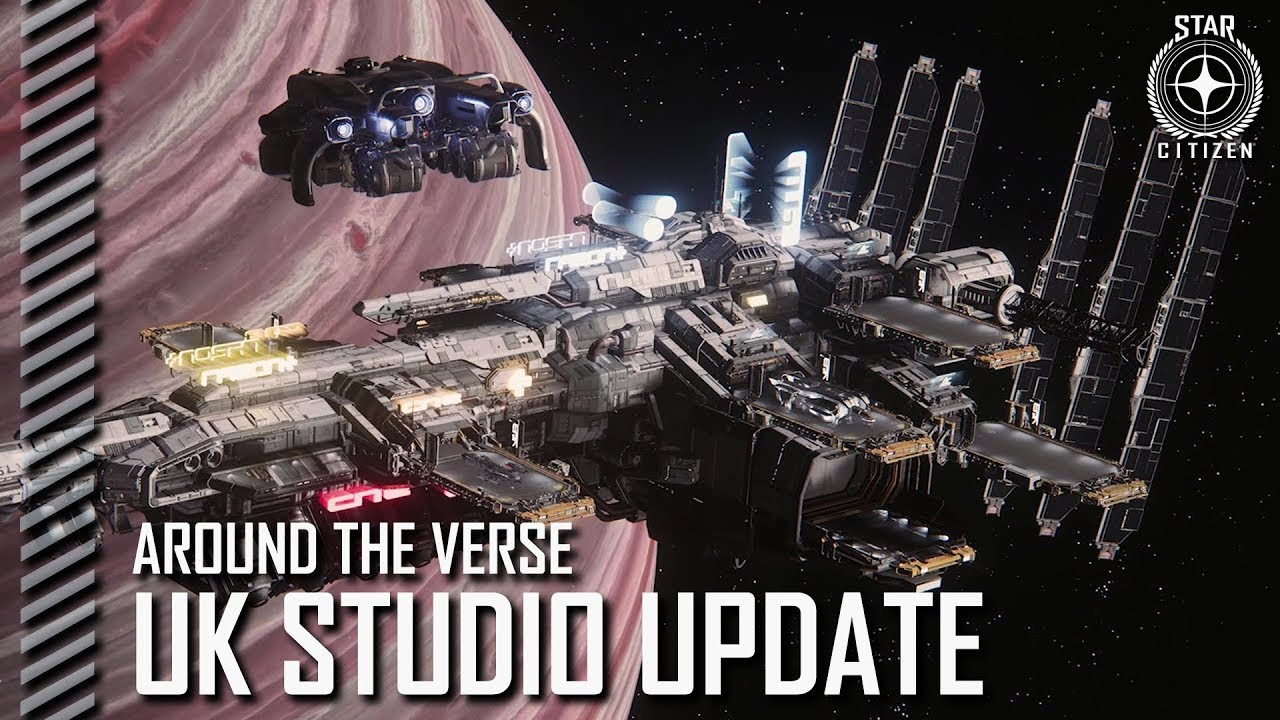 Star Citizen: Around the Verse - UK Studio Update