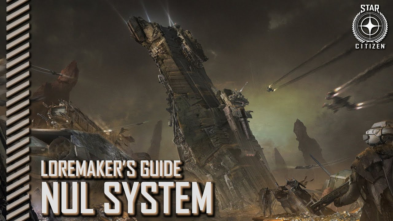 Star Citizen: Loremaker's Guide to the Galaxy - Nul System