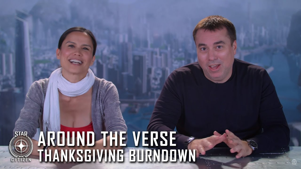 Star Citizen: Around the Verse - Thanksgiving Burndown