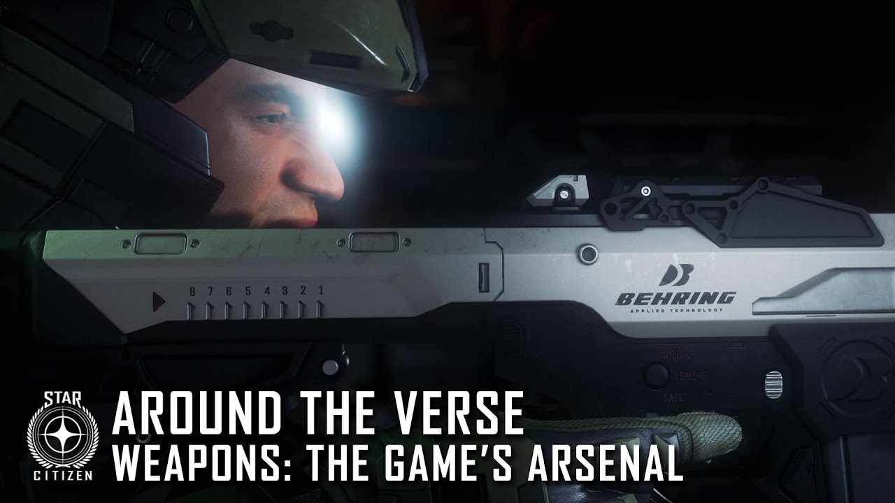 Star Citizen: Around the Verse - Weapons: The Game's Arsenal