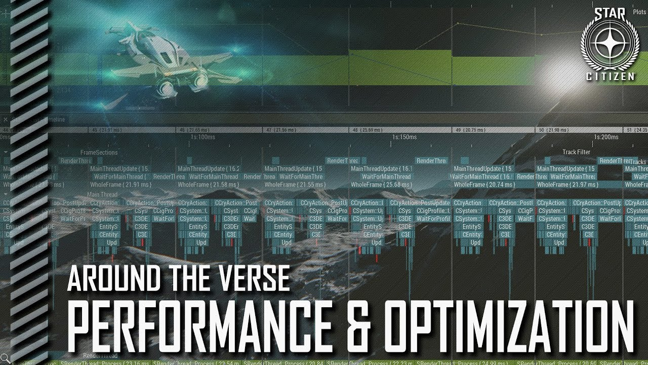 Star Citizen: Around the Verse - Performance and Optimization
